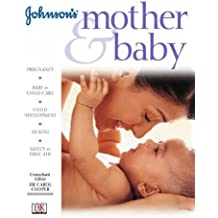 Johnson's Mother and Baby (Johnson's child development)