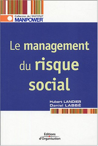 Le management du risque social par Hubert Landier