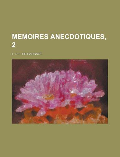 Memoires Anecdotiques, 2