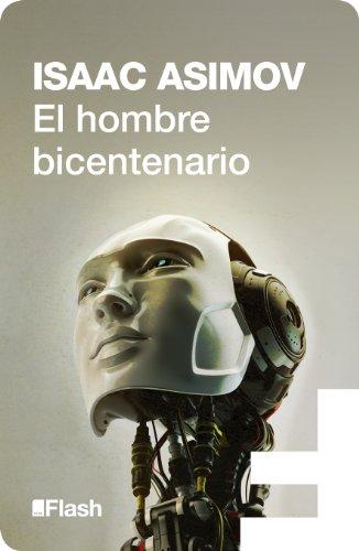 El hombre bicentenario (Flash Relatos) de [Asimov, Isaac]