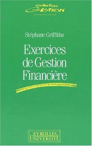 EXERCICES DE GESTION FINANCIERE. 2ème tirage 1995