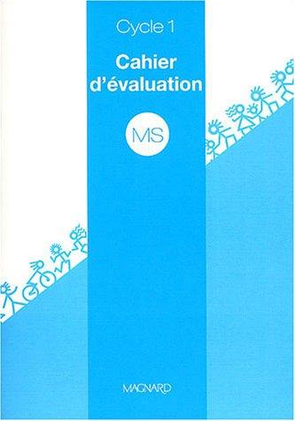 Cahier d'évaluation MS Cycle 1