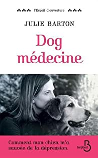 Dog médecine par Julie Barton