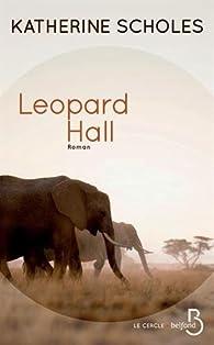 Leopard Hall par Katherine Scholes