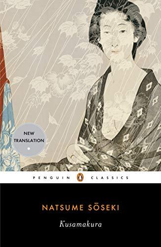 Kusamakura (Penguin Classics) por Natsume Soseki