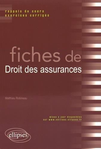 Fiches de Droit des Assurances par Matthieu Robineau