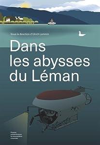 vignette de 'Dans les abysses du Léman (Ulrich LEMMIN)'