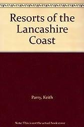 Resorts of the Lancashire Coast
