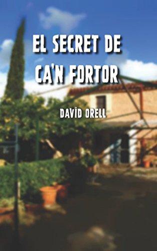 El secret de Ca'n Fortor por David Cristo Orell