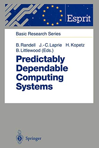 Predictably Dependable Computing Systems (ESPRIT Basic Research Series) Esprit System