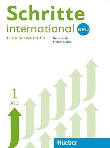 Schritte International. Deutsch als Fremdsprache. Lehrerhandbuch. Per le Scuole superiori: SCHRITTE INT.NEU 1 LHB. (prof.) (SCHRINTNEU)