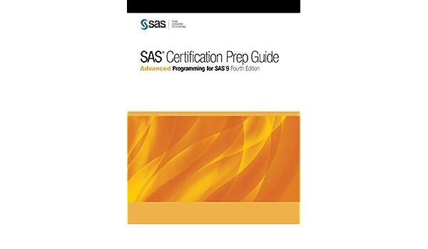 Buy SAS Certification Prep Guide: Advanced Programming for SAS 9 ...
