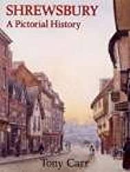 Shrewsbury A Pictorial History (Pictorial History Series)