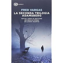 La seconda trilogia Adamsberg: Sotto i venti di Nettuno-Nei boschi eterni-Un luogo incerto