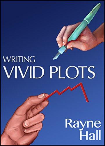 Writing Vivid Plots: Professional Techniques for Fiction Writers (Writer's Craft Book 20) (English Edition)