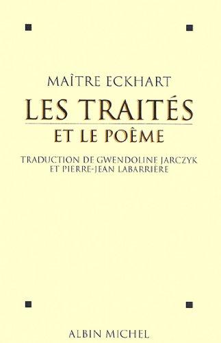 Les Traités et le poème par Maître Johannes Eckhart