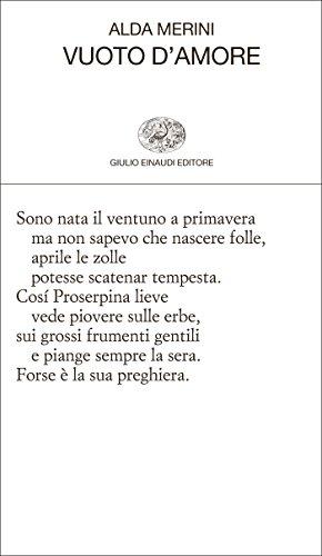 Poesie Di Natale Alda Merini.Vuoto D Amore Collezione Di Poesia Vol 224