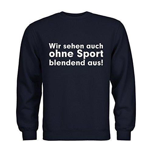 Weißen Kostüm Blendend (dress-puntos Kids Kinder Sweatshirt Wir sehen auch ohne Sport blendend aus! 20drpt15-ks00120-235 Textil navy / Motiv weiss Gr.)