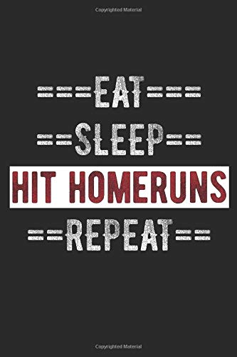 "Baseball Journal - Eat Sleep Hit Homeruns Repeat: 100 Page Lined Journal -  6"" x 9"""