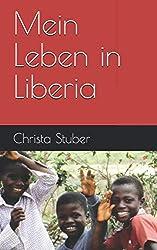 Mein Leben in Liberia