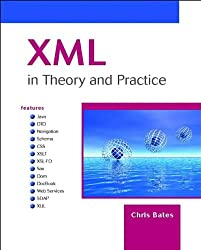 XML in Theory and Practice (Computer Science)