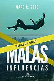 MALAS INFLUENCIAS: [TIEMPO LIMITADO]* Colección Thriller y Novela Negra Policiaca