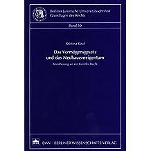 Das Vermögensgesetz und das Neubauerneigentum: Annäherung an ein fremdes Recht (Berliner Juristische Universitätsschriften: Grundlagen des Rechts)