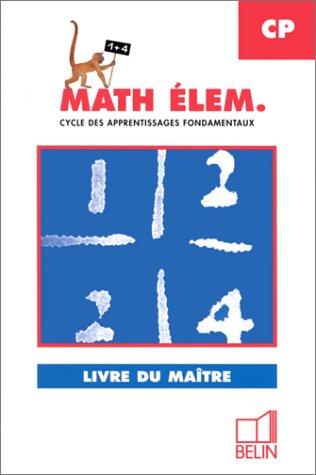 Mathématiques la boite à calcul, CP. Livre du maître