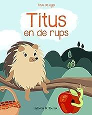 Titus en de rups (Titus de egel Book 1)