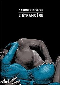 """Afficher """"L'étrangère"""""""