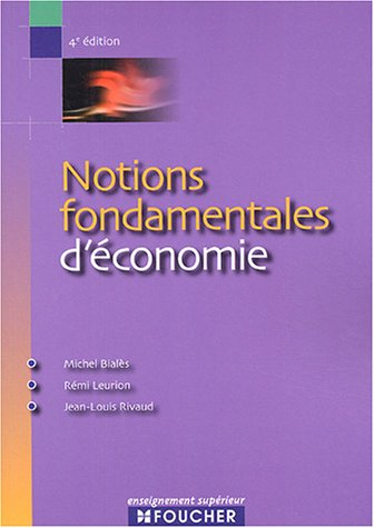 Notions fondamentales d économie