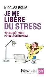 Je me libère du stress - Votre solution active