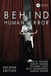 Behind Human Error by David D. Woods (2010-09-30)