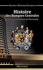 Histoire des Banques Centrales (French Edition) de Stephen Mitford Goodson