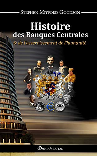 Histoire des Banques Centrales (French Edition)