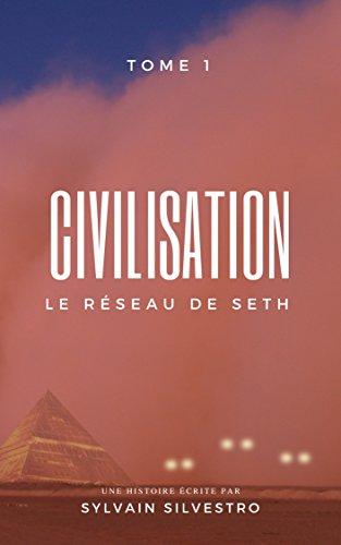 Couverture du livre CIVILISATION, 1: Le Réseau de Seth
