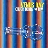 Chuck Berry Vs Ibm by Venus Ray