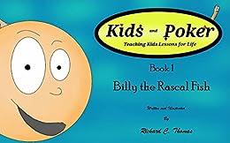 Billy The Rascal Fish (Kids and Poker Book 1) (English Edition) par [Thomas, Richard]