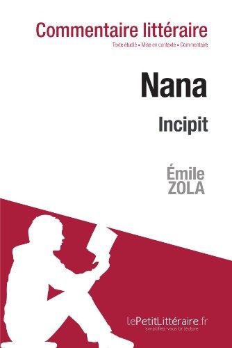 Nana de Zola - Incipit: Commentaire de texte