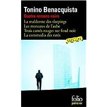 Quatre romans noirs de Tonino Benacquista ( 28 mai 2004 )