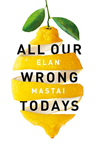 All-Our-Wrong-Todays-A-BBC-Radio-2-Book-Club-Choice-2017