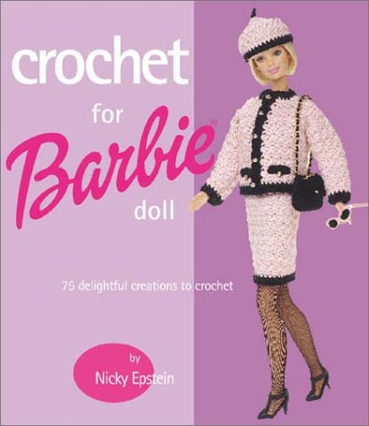 Crochet For Barbie Doll 75 Delightful Creations To Crochet