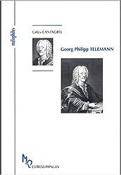 Georg Philipp Telemann ou Le célèbre inconnu
