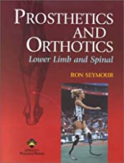 Prosthetics and Orthotics: Lower Limb and Spinal