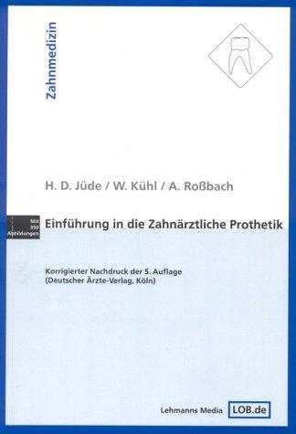 Einführung in die zahnärztliche Prothetik