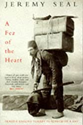 A Fez of the Heart: Travels Around Turkey in Search of a Hat: Travels Through Turkey in Search of a Hat