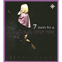 Seven Days to a Magickal New You by Fiona Horne (2001-10-25)