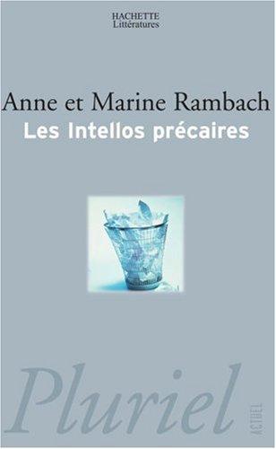 Les intellos précaires par Anne Rambach, Marine Rambach