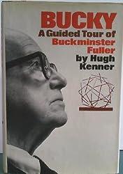Title: Bucky A guided tour of Buckminster Fuller