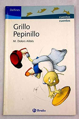 Grillo pepinillo: 3 (Delfines 6 Años) por M. Dolors Aliber